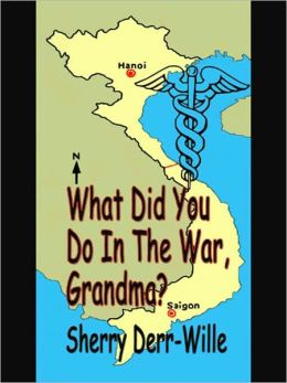 What Did You Do In The War, Grandma?