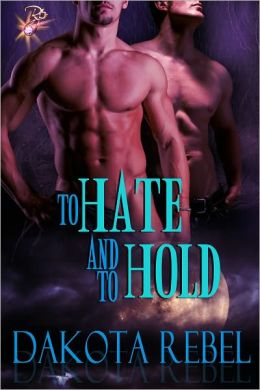 To Hate and to Hold (Male/Male Paranormal Erotic Romance, Anaboris Clan Series)