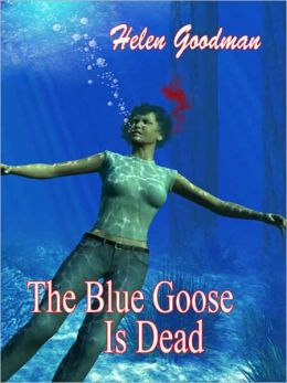 The Blue Goose is Dead