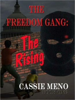 The Freedom Gang Book One: The Rising