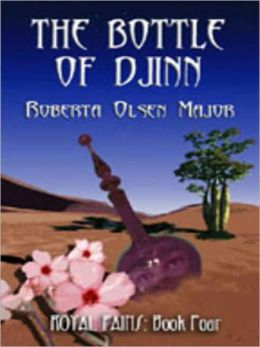 The Bottle of Djinn [Royal Pains Series Book 4]