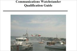 Communications Watchstander Qualification Guide, Plus 500 free US military manuals and US Army field manuals when you sample this book