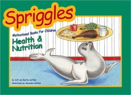 Spriggles Motivational Books for Children: Health and Nutrition