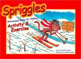 Spriggles Motivational Books for Children: Activity and Exercise
