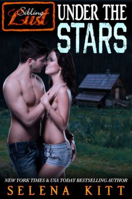 Sibling Lust: Under the Stars (erotic erotica coming of age romance)