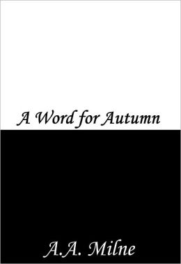 A Word for Autumn