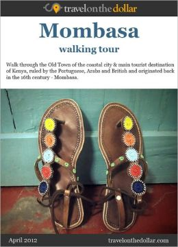 Mombasa Walking Tour