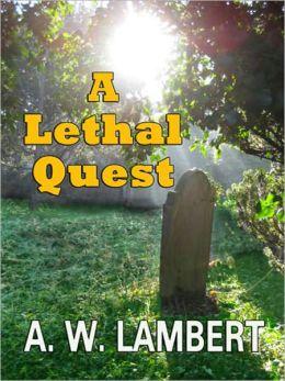 A Lethal Quest