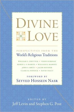 Divine Love: Perspectives from the World's Religious Traditions