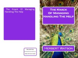 The Knack of Managing the Help(Annotated)