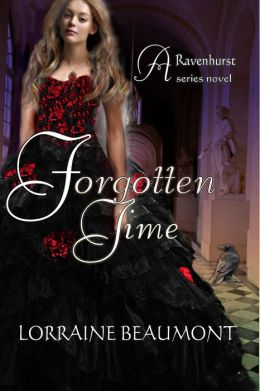 Forgotten Time (Ravenhurst Series, #1) New Adult Time Travel Romance