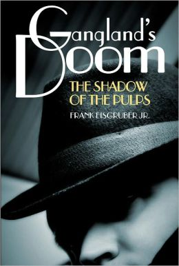 Gangland's Doom: The Shadow of the Pulps