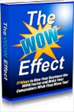 The Wow Effects