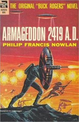 Armageddon-2419 A.D. - A Science Fiction Classic By Philip Francis Nowlan! AAA+++