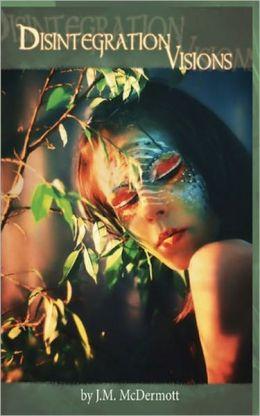 Disintegration Visions