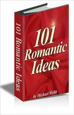 Guide to 101 Romantic Ideas To Woo Her ebook AAA+++