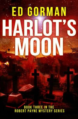 Harlot's Moon - Book III of the Robert Payne Mysteries