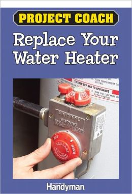 Project Coach: Replace your Water Heater