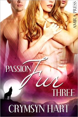 Passion Fur Three [Wolf Menage Erotic Romance]