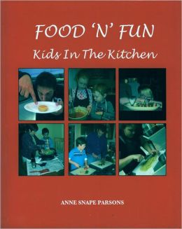 Food 'N' Fun: Kids in the Kitchen