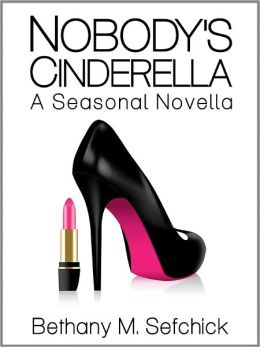 Nobody's Cinderella