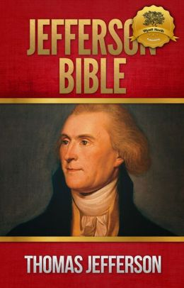 The Jefferson Bible - Enhanced (Illustrated)