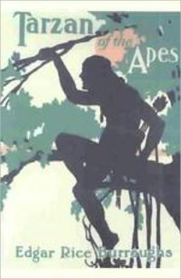 Tarzan Of The Apes: An Adventure, Fiction and Literature Classic By Edgar Rice Burroughs! AAA+++