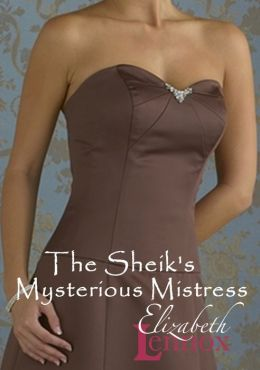 The Sheik's Mysterious Mistress