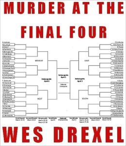 MURDER AT THE FINAL FOUR