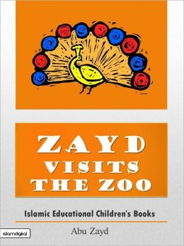 Muslim Children's Books: Zayd Visits The Zoo