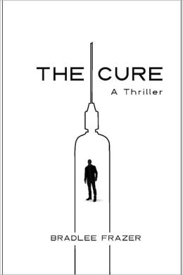 The Cure: A Thriller