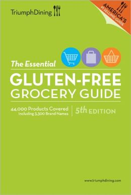 The Essential Gluten Free Grocery Guide - 5th Edition