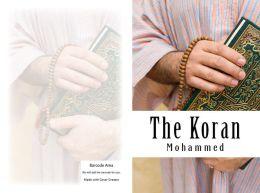the Koran ( history, story, generation, narrative, narration, tale, history, legend, story )