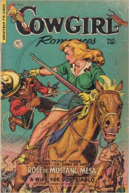 Cowgirl Romances Number 6 Love Romance comic Book