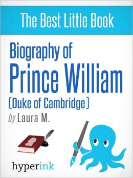 Biography of Prince William