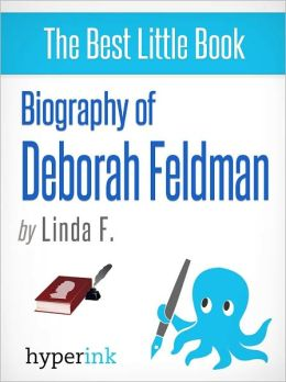 Biography of Deborah Feldman