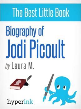 Biography on Jodi Picoult