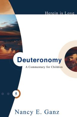 Herein Is Love, Vol. 5: Deuteronomy