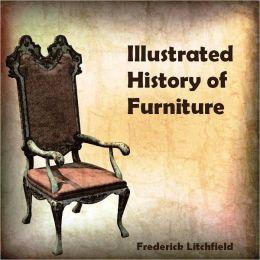 Illustrated History of Furniture (Illustrated)