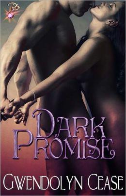 Dark Promise (Paranormal Erotic Romance, Vampires, Promises Series)