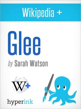 Wikipedia+: Glee (TV Series)