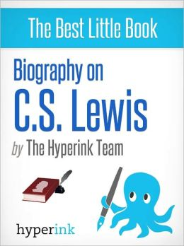 Biography of C.S. Lewis