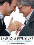 Book Cover Image. Title: Enemies, A Love Story, Author: Josh Schollmeyer