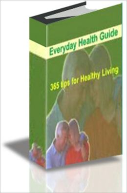 Guide to 365 Tips for Healthy Living brand new ebook AAA+++