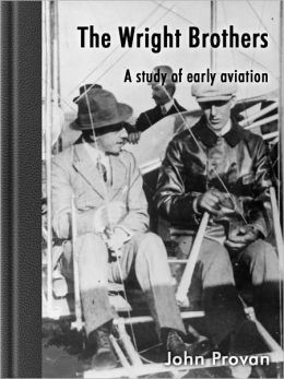 The Wright Brothers- A study of early aviation