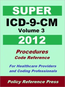 Super ICD-9-CM Volume 3 (Procedures)