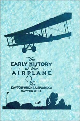 The Early History of the Airplane [Illustrated]