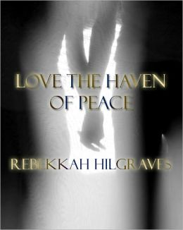 Love the Haven of Peace