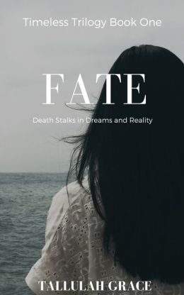Fate, Timeless Trilogy Book One