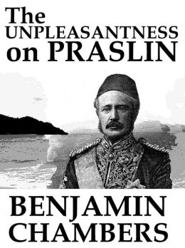 The Unpleasantness on Praslin